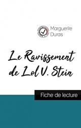 Le Ravissement de Lol V. Stein de Marguerite Duras (fiche de lecture et analyse complète de l'oeuvre)