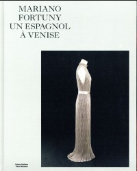 Mariano Fortuny un Espagnol à Venise