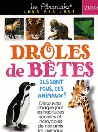Drôles de bêtes 2010