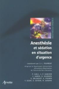 Anesthésie et sédation en situation d'urgence