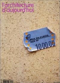 L'Architecture d'aujourd'hui, n°345 : 1000 euros par m2