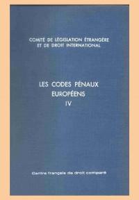 Codes pénaux européens, tome 4 : Roumanie,  Saint-Marin,  Suède, Suisse, Tchécoslovaquie,  Turquie, U.R.S.S., Yougoslavie