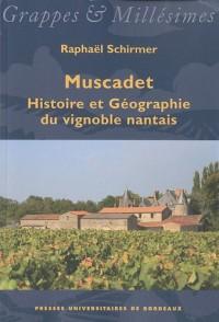 Muscadet : Histoire et Géographie du vignoble nantais