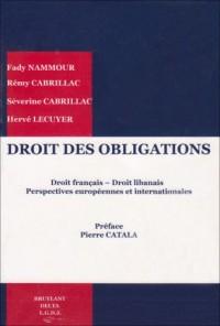 Droit des obligations : Droit français - Droit libanais, perspectives européennes et internationales