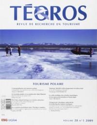 Téoros: Dossier tourisme polaire (Vol 28, no 1)