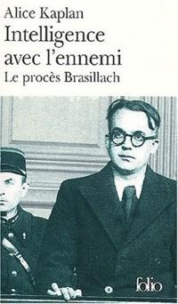 Intelligence avec l'ennemi : Le procès Robert Brasillach