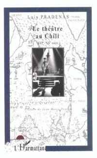 LE THEATRE AU CHILI : TRACES ET TRAJECTOIRES