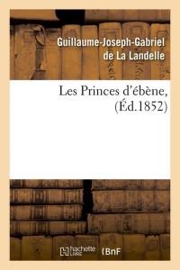 Les Princes d Ebene  ed 1852