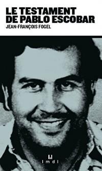 Le testament de Pablo Escobar