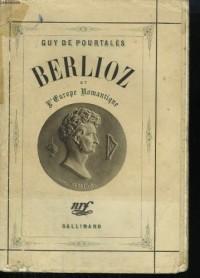Berlioz et l'Europe romantique