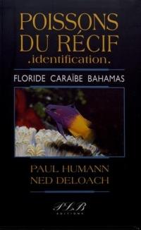 Poissons du récif - identification : Floride, Caraïbes, Bahamas