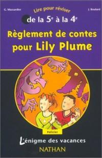 L'Énigme des vacances : Règlement de contes pour Lily Plume, lire pour réviser de la 5e à la 4e