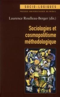 Sociologies et Cosmopolitisme Méthodologique