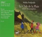 Le Club de la Pluie Brave les Tempetes Livre Lu [Livre audio]
