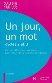 Un jour, un mot Cycles 2 et 3