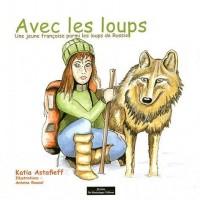 Une Jeune Française Parmi les Loups de Russie