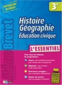 Histoire Géographie Education civique 3e : L'essentiel