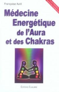 Médecine Energétique de l'Aura et Chakras