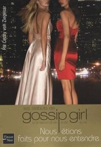 Gossip Girl : Nous étions faits pour nous entendre