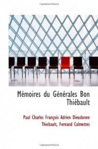 Mémoires du Générales Bon Thiébault