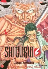Shigurui, Tome 6 :