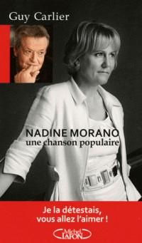 NADINE MORANO - UNE CHANSON POPULAIRE