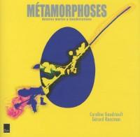 Métamorphoses : Natures mortes et conversations
