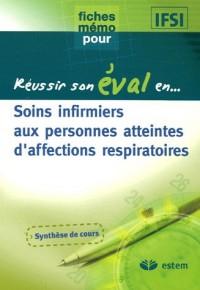 Soins infirmiers aux personnes atteintes d'affections respiratoires