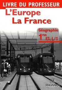 L'Europe, la France - Géographie 1e ES, L/S : Livre du professeur