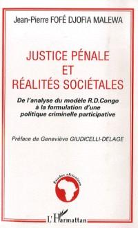 Justice pénale et réalités sociétales