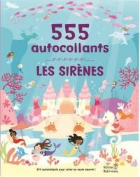 Les sirènes : 555 autocollants