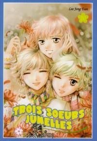 Trois soeurs jumelles, Tome 10 :