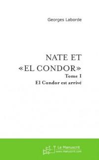 Nate et El Condor (Tome I)