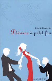 Divorce à petit feu