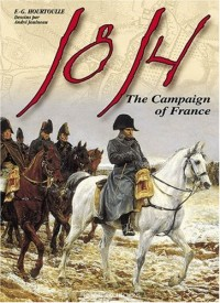 1814, The Campaign Of France: The Wounded Eagle