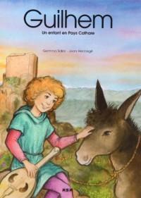 Guilhem, un Enfant en Pays Cathare