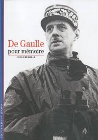 De Gaulle, pour mémoire