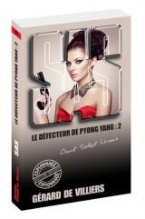 SAS 169 Le défecteur de Pyong Yang - tome 2 [Poche]
