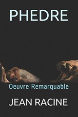 PHEDRE: Oeuvre Remarquable