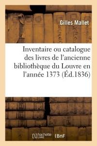 Inventaire Anc Biblio du Louvre  ed 1836