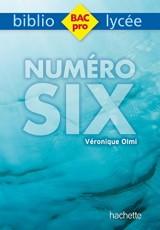 Bibliolycée Pro - Numéro Six, de Véronique Olmi [Poche]
