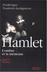 Hamlet : L'Ombre et la Mémoire