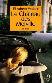Le Château des Melville