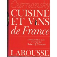 Cuisine et vins de France Curnonsky [Maurice Edmond Sailland], edited by Robert j. Courtine