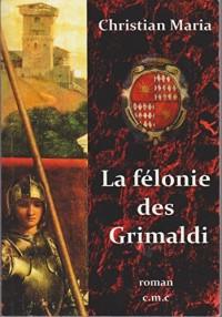 La félonie des Grimaldi