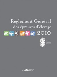 Réglement Général des épreuves d'élevage SHF 2010