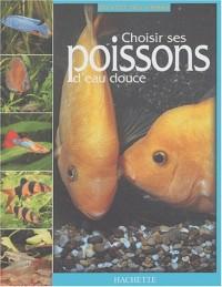 Choisir ses poissons d'eau douce