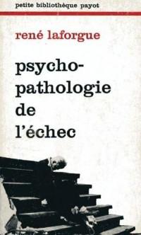 Psychopathologie de l'échec