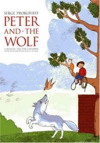 Pierre et le Loup Opus 67 (Conte musical pour enfants)