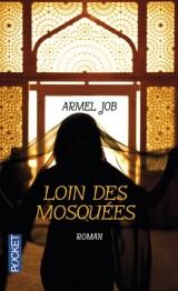 Loin des mosquées [Poche]